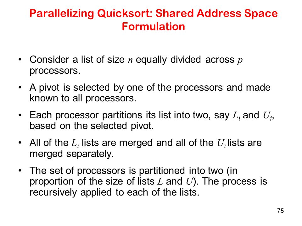 Parallelizing Quicksort: Shared Address Space Formulation