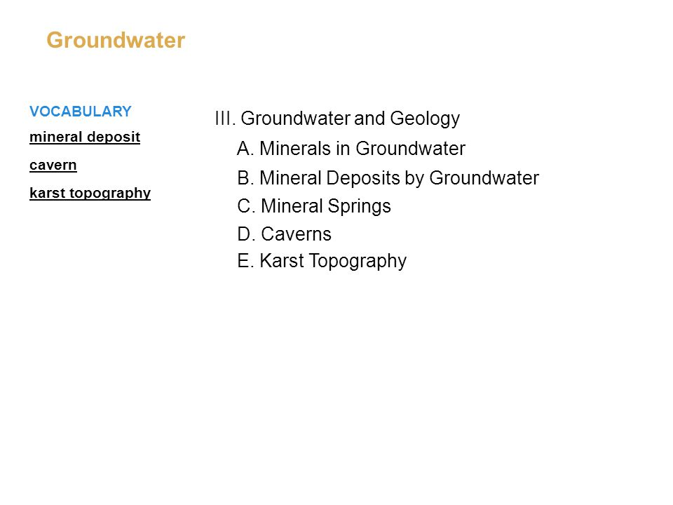 III. Groundwater and Geology