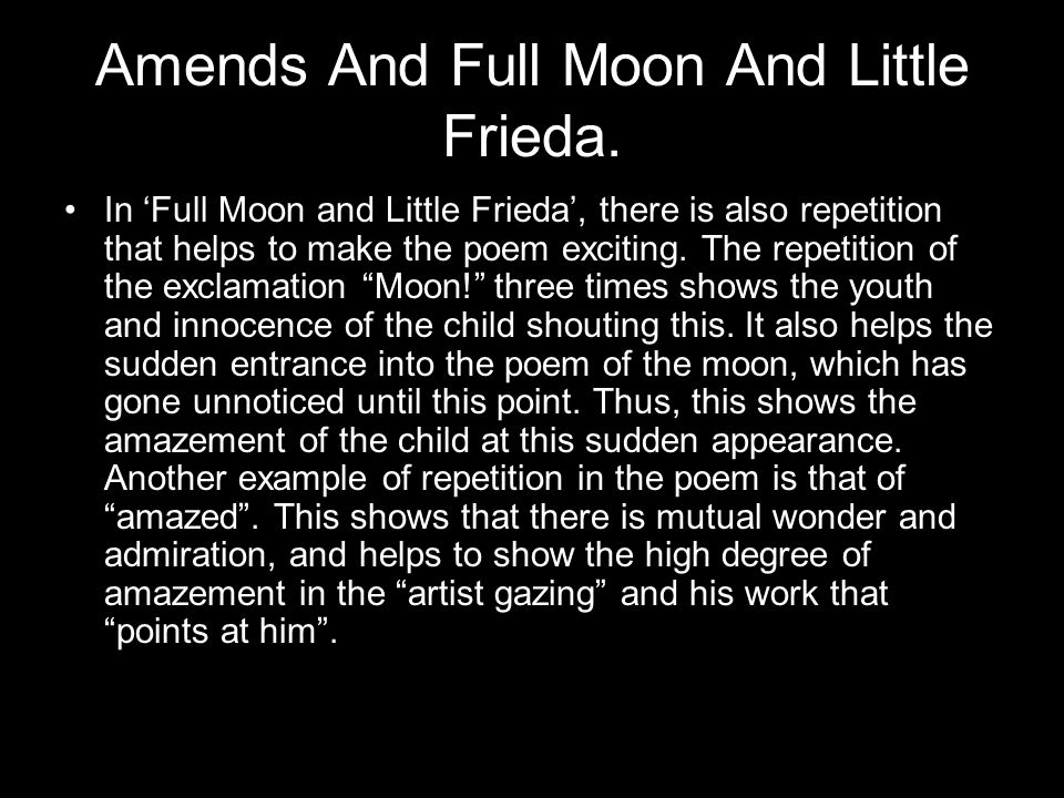 Amends And Full Moon And Little Frieda.