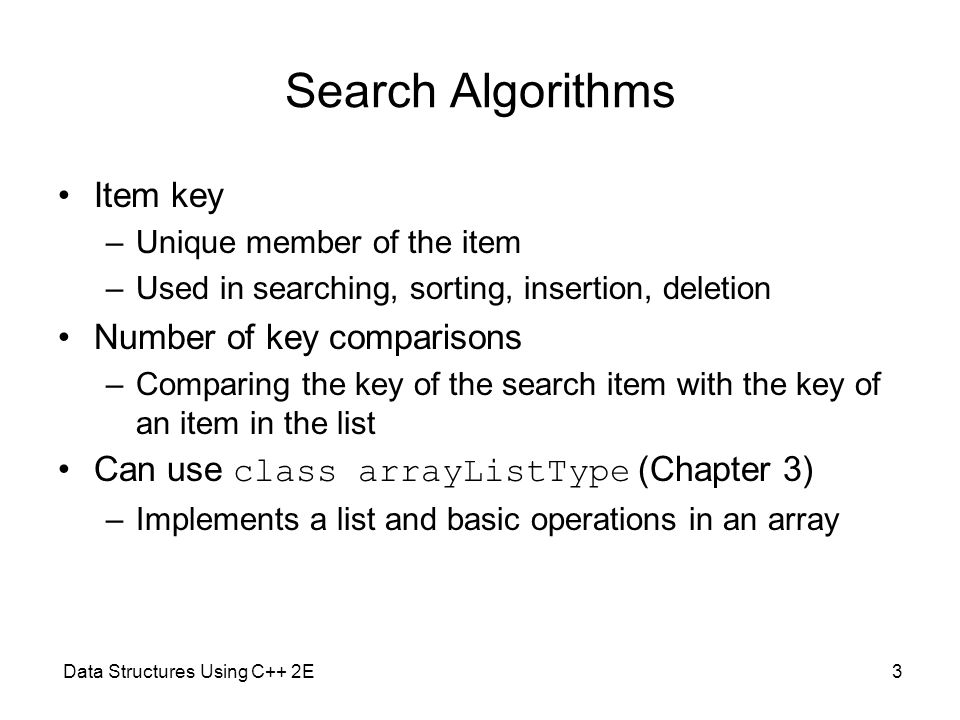 Search Algorithms Item key Number of key comparisons