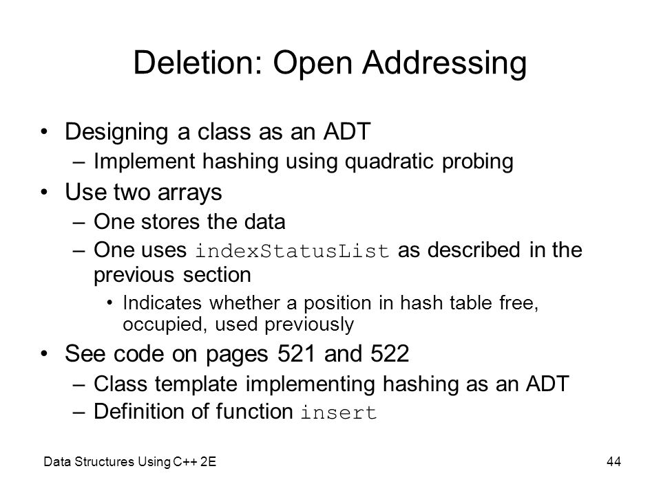Deletion: Open Addressing