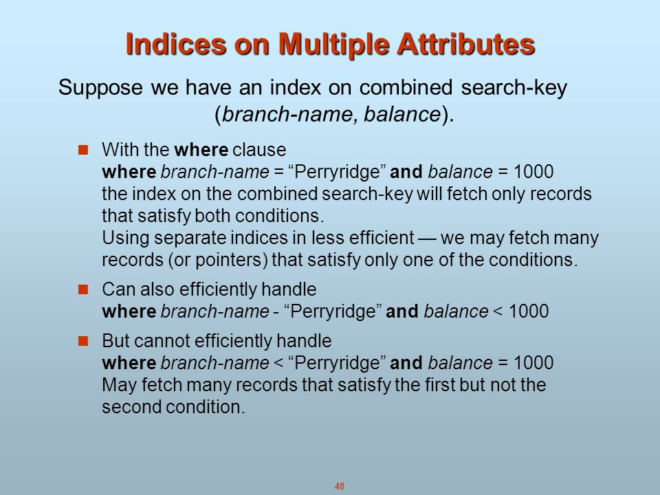 Indices on Multiple Attributes
