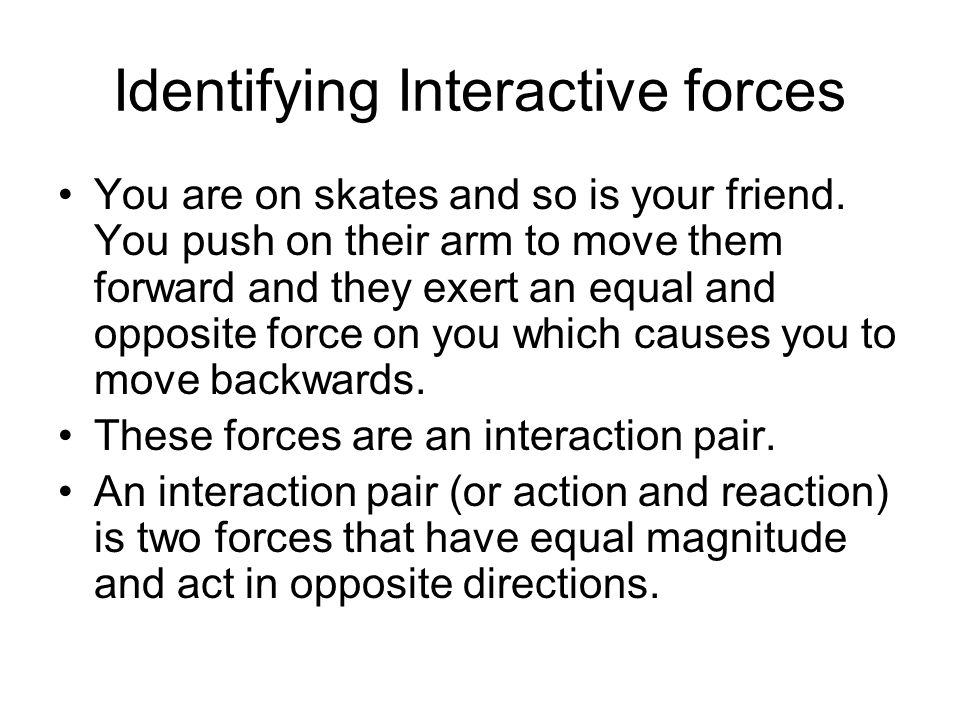 Identifying Interactive forces