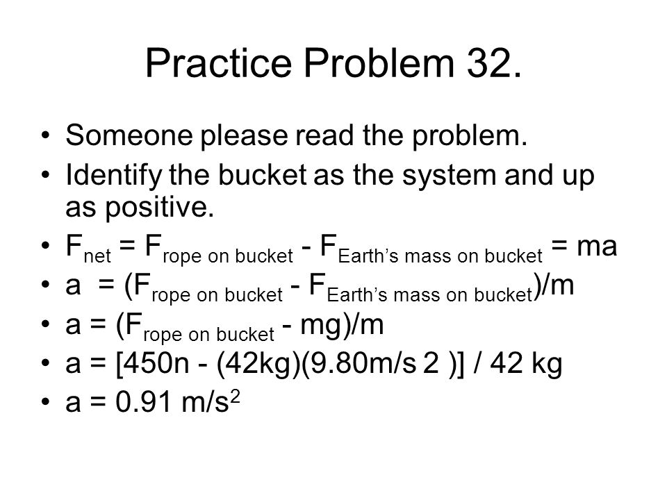 Practice Problem 32. Someone please read the problem.