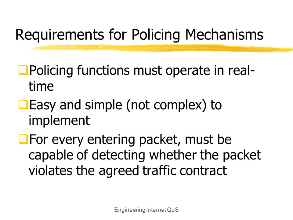 Requirements for Policing Mechanisms