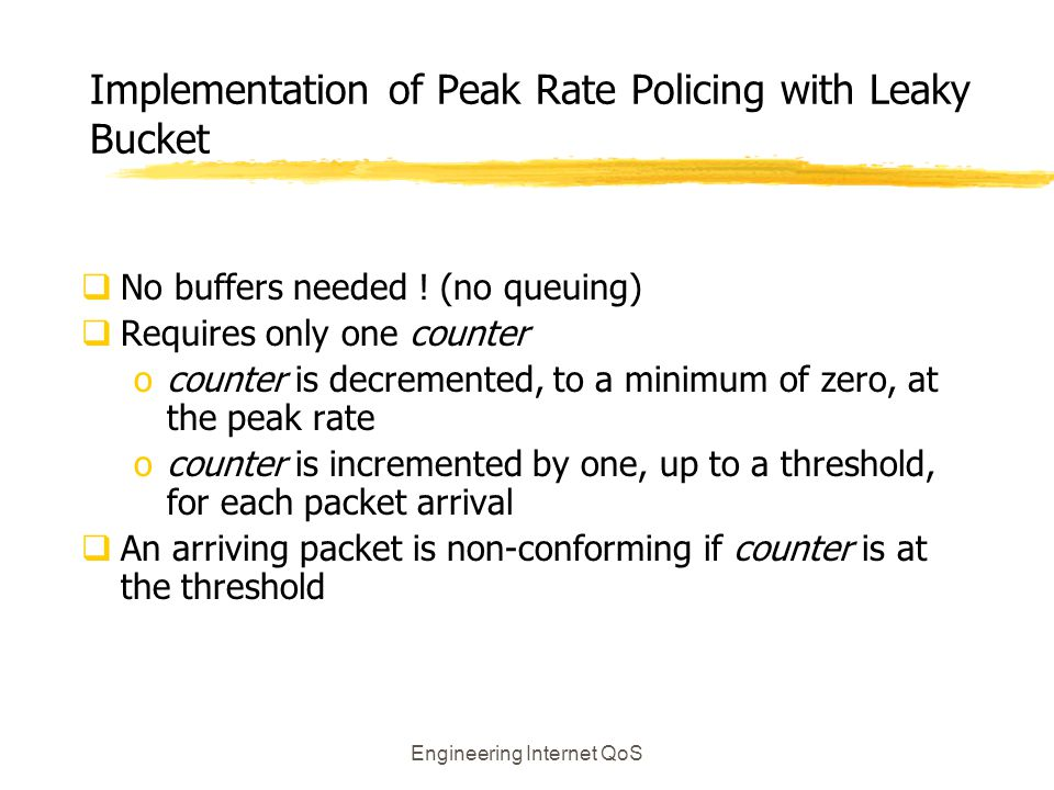 Implementation of Peak Rate Policing with Leaky Bucket