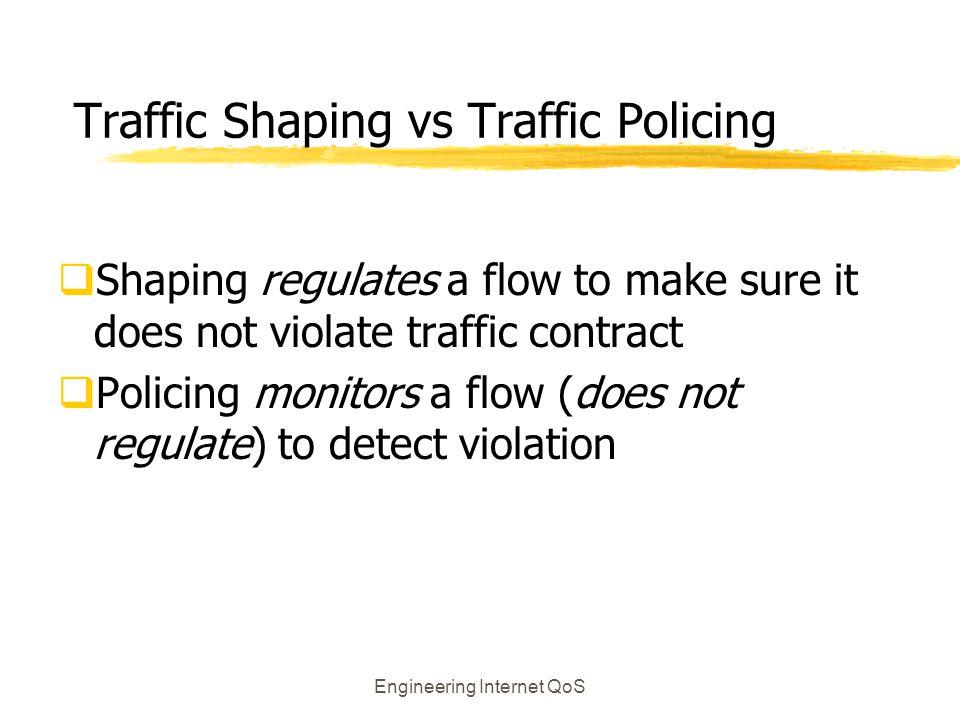 Traffic Shaping vs Traffic Policing