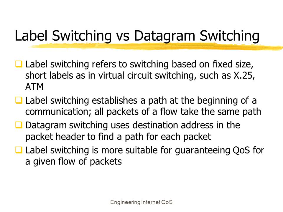 Label Switching vs Datagram Switching
