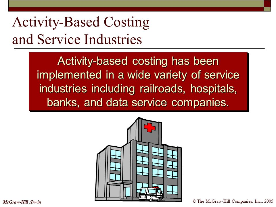 Activity-Based Costing and Service Industries