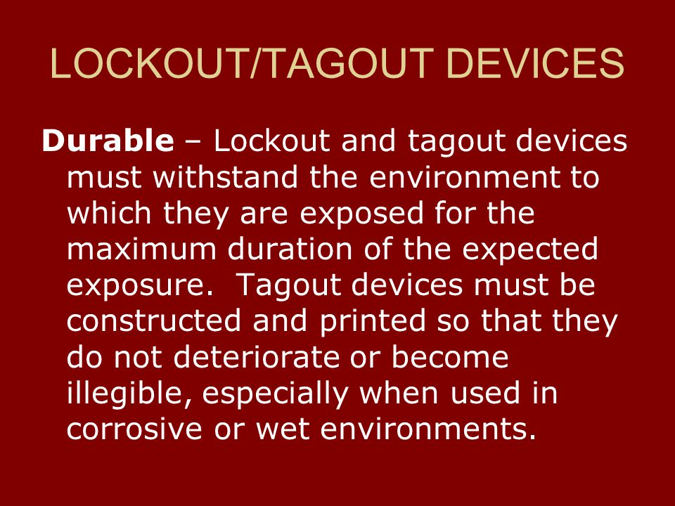 LOCKOUT/TAGOUT DEVICES