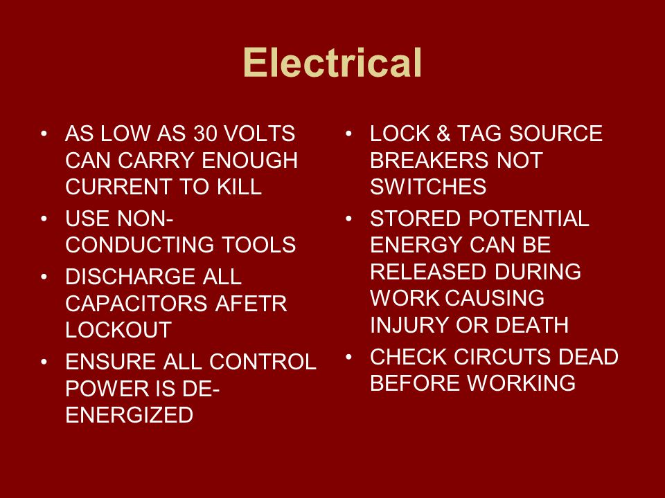 Electrical AS LOW AS 30 VOLTS CAN CARRY ENOUGH CURRENT TO KILL