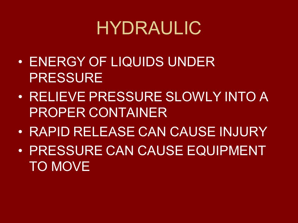 HYDRAULIC ENERGY OF LIQUIDS UNDER PRESSURE