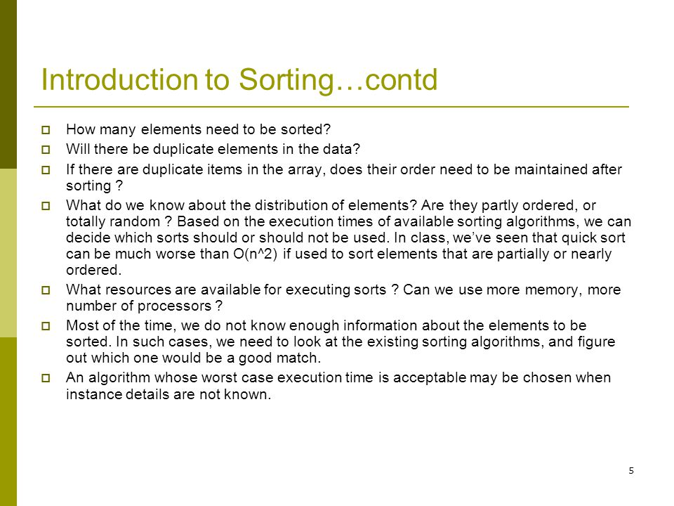 Introduction to Sorting…contd