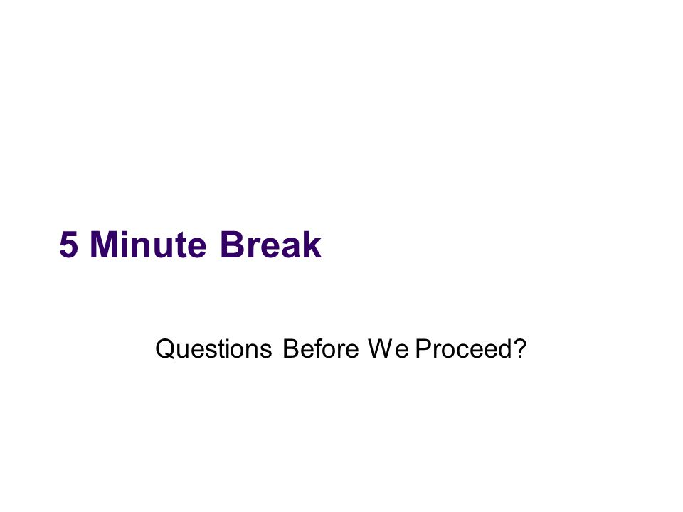 Questions Before We Proceed
