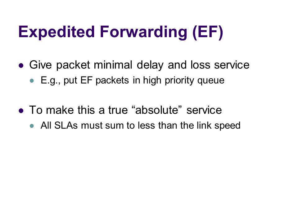 Expedited Forwarding (EF)