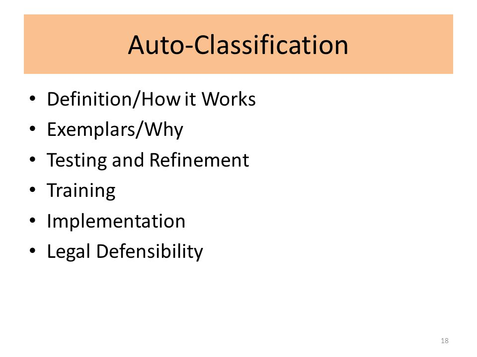 Auto-Classification Definition/How it Works Exemplars/Why