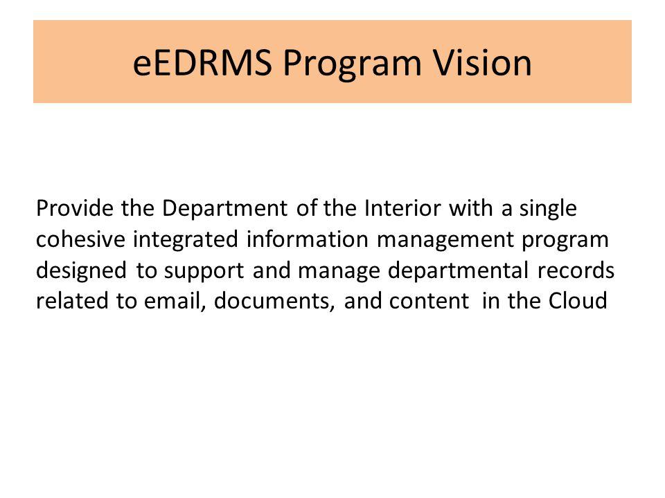 eEDRMS Program Vision