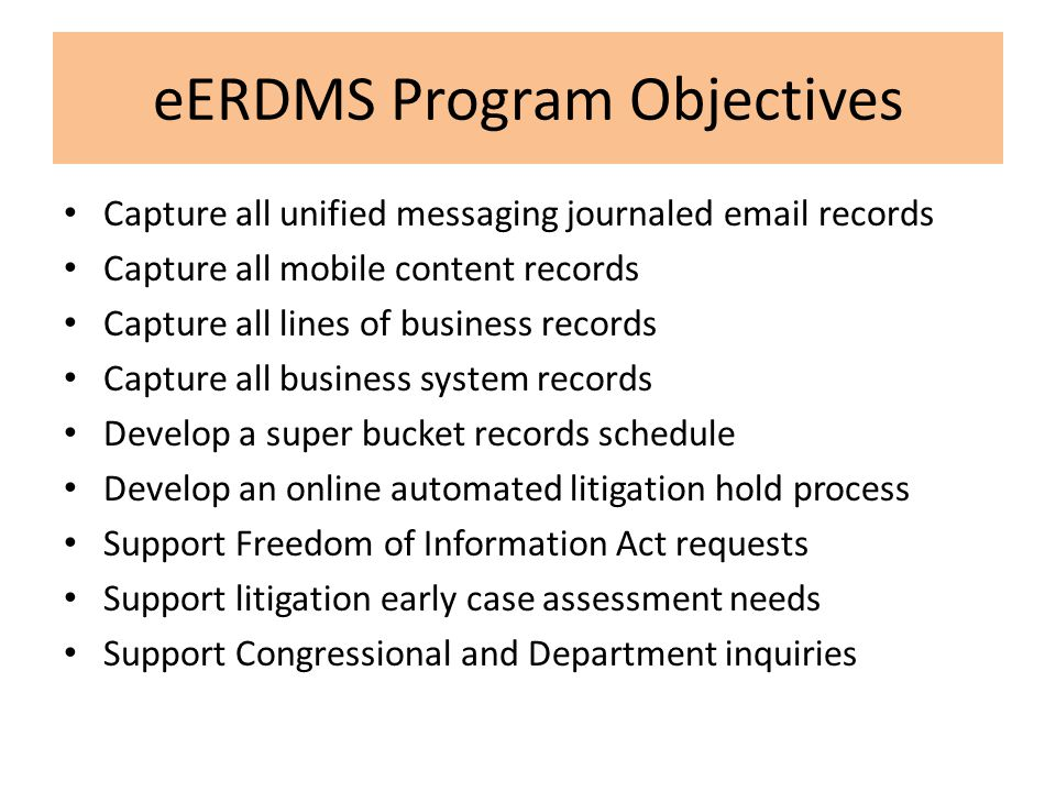 eERDMS Program Objectives
