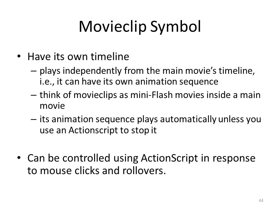 Movieclip Symbol Have its own timeline