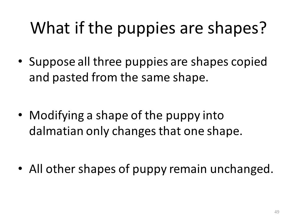 What if the puppies are shapes