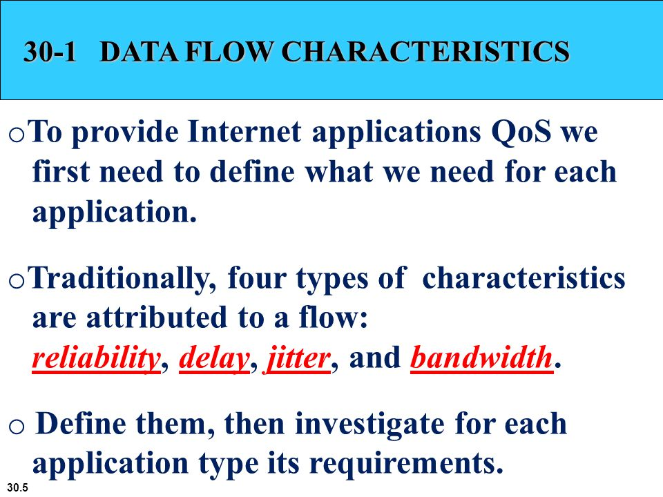 Traditionally, four types of characteristics are attributed to a flow: