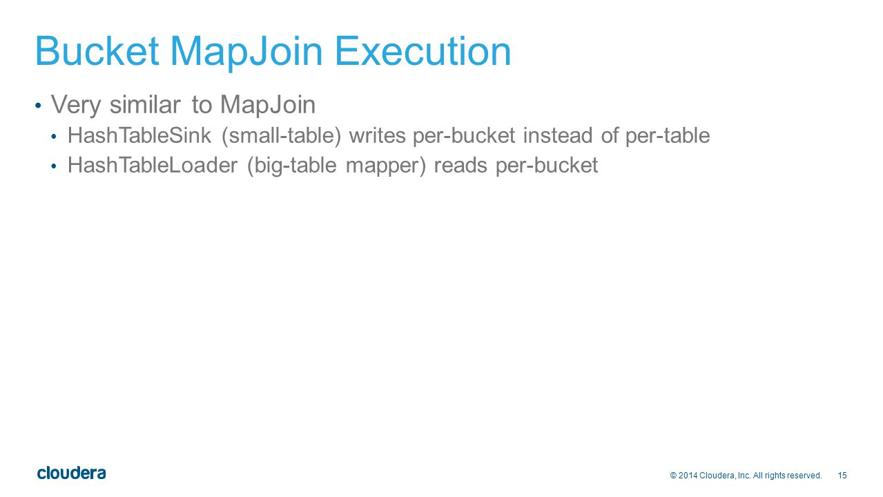 Bucket MapJoin Execution