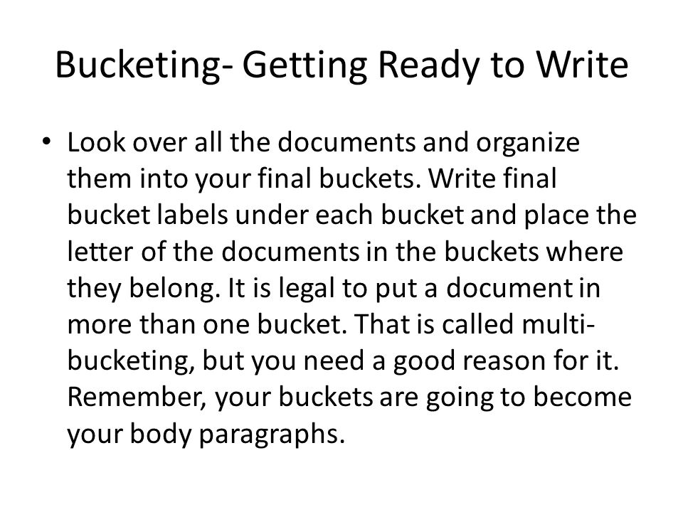 Bucketing- Getting Ready to Write