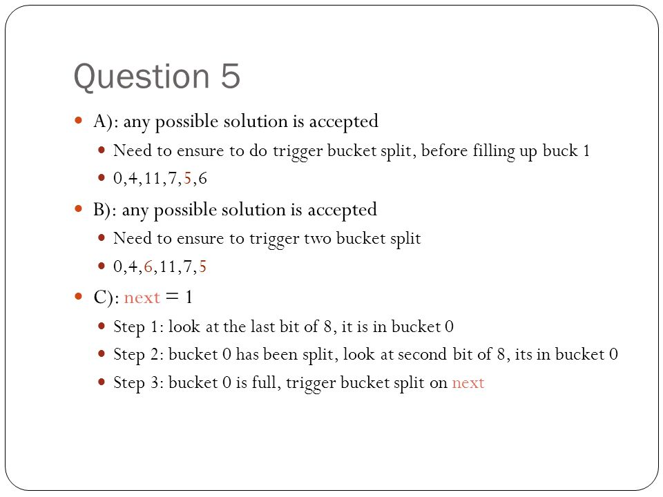 Question 5 A): any possible solution is accepted