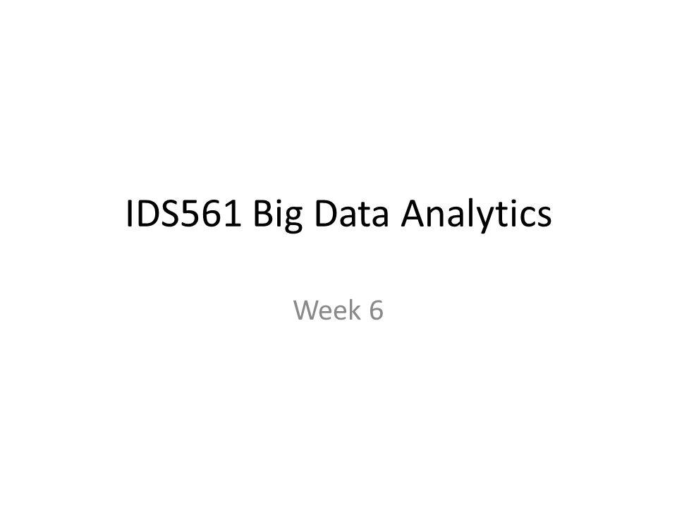IDS561 Big Data Analytics Week 6