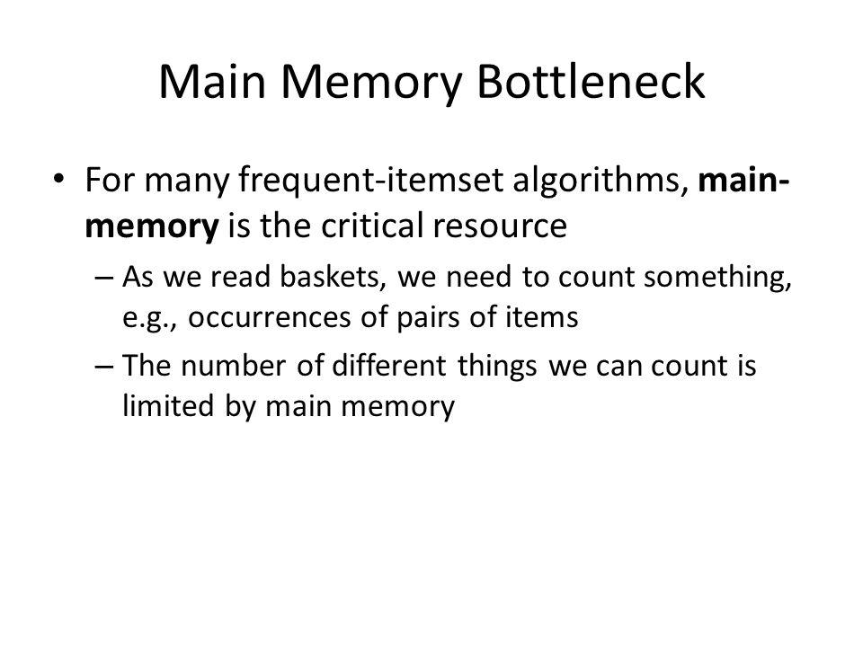 Main Memory Bottleneck