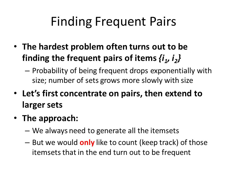 Finding Frequent Pairs