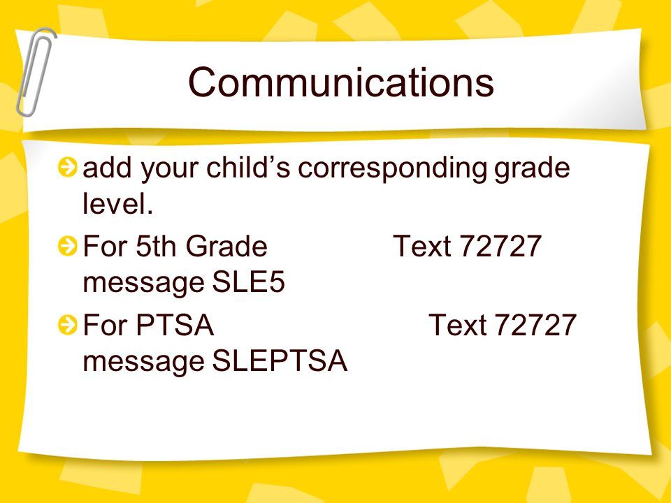 Communications add your child's corresponding grade level.