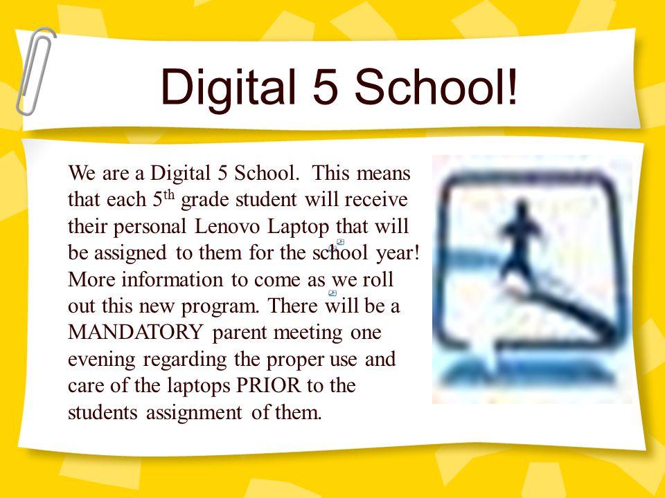 Digital 5 School!