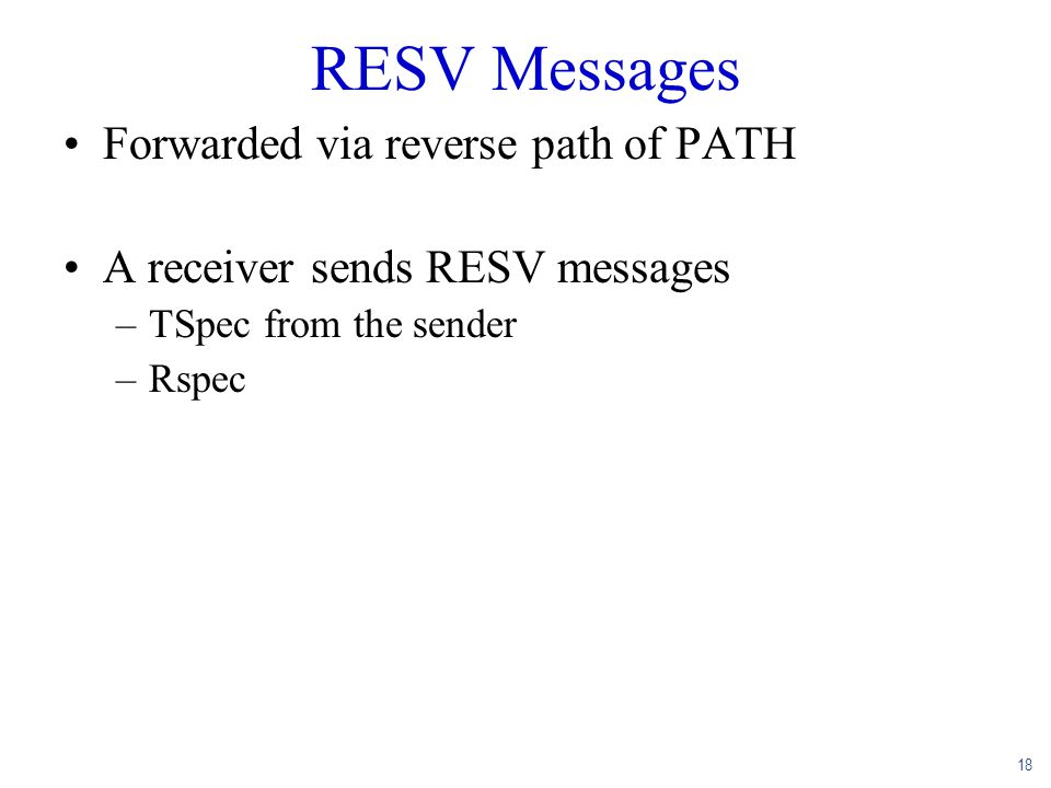 RESV Messages Forwarded via reverse path of PATH