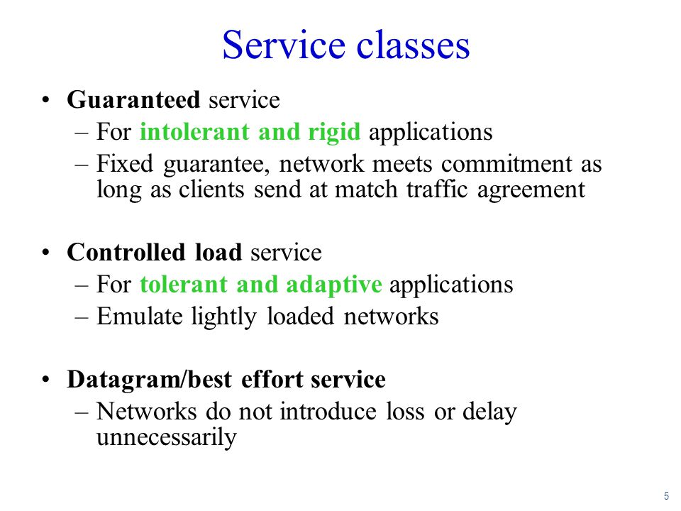 Service classes Guaranteed service