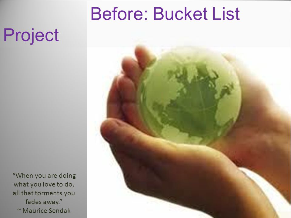 Before: Bucket List Project