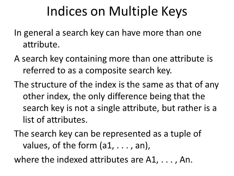 Indices on Multiple Keys