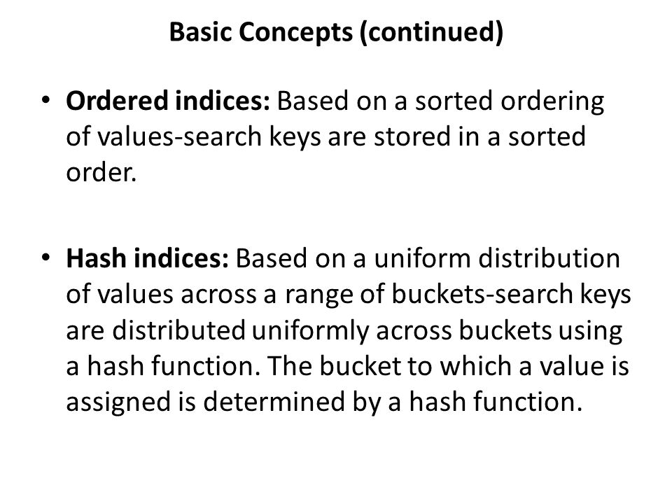 Basic Concepts (continued)