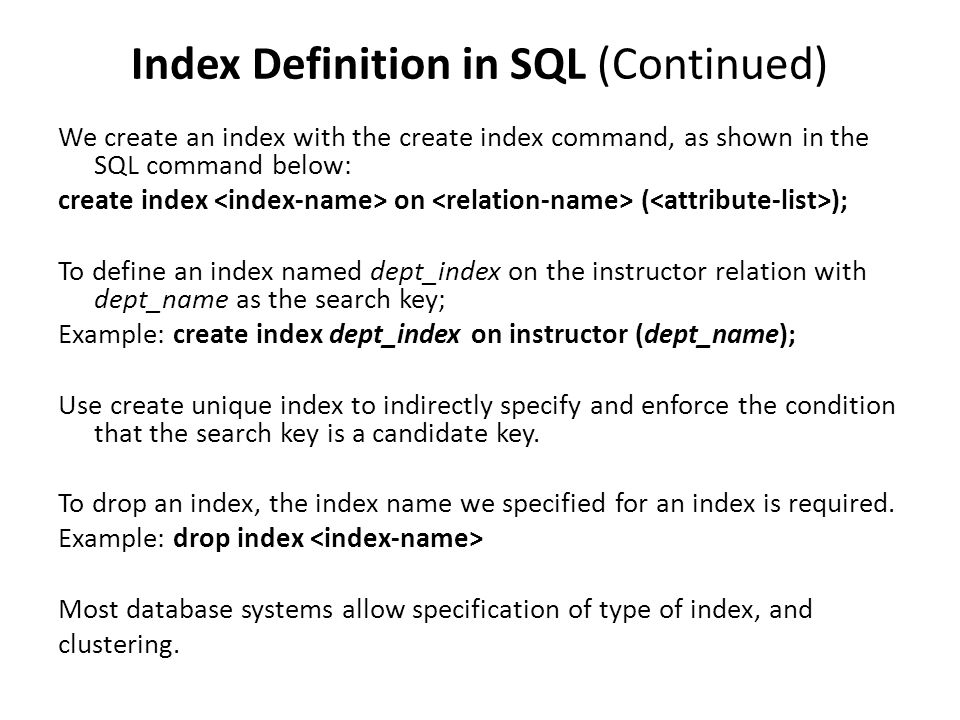 Index Definition in SQL (Continued)