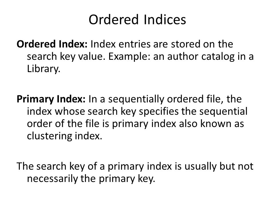 Ordered Indices