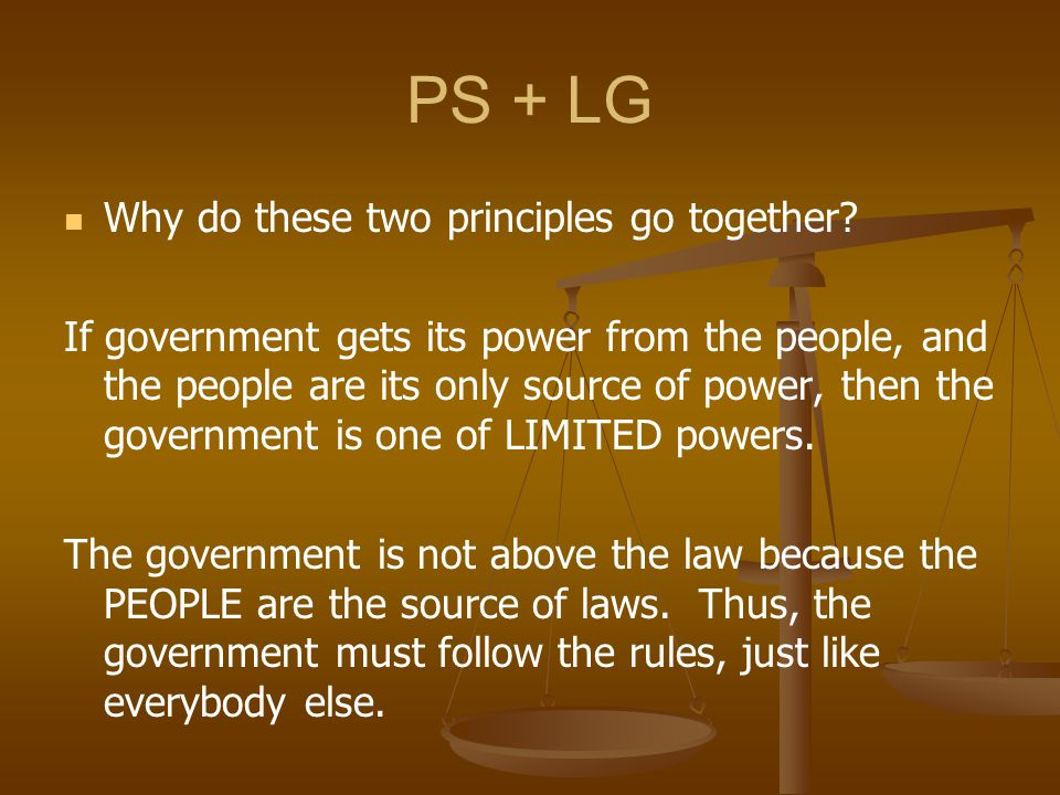 PS + LG Why do these two principles go together
