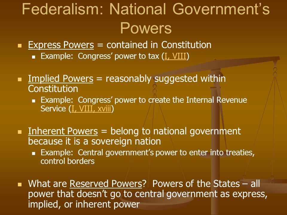 Federalism: National Government's Powers
