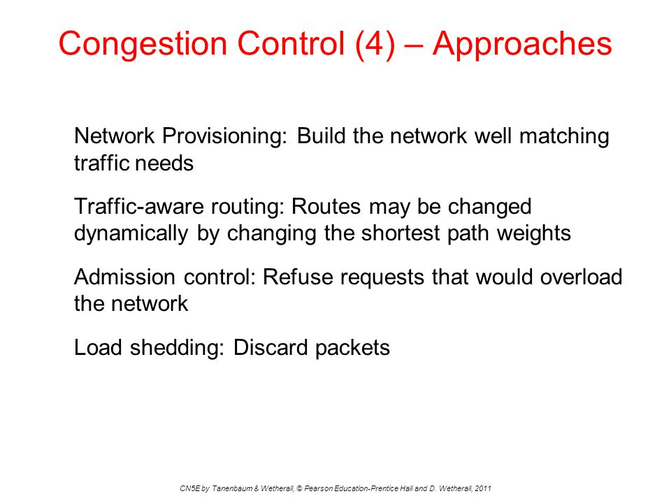 Congestion Control (4) – Approaches