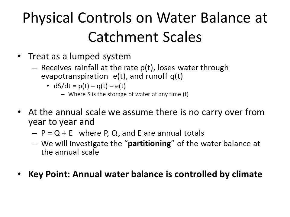 Physical Controls on Water Balance at Catchment Scales