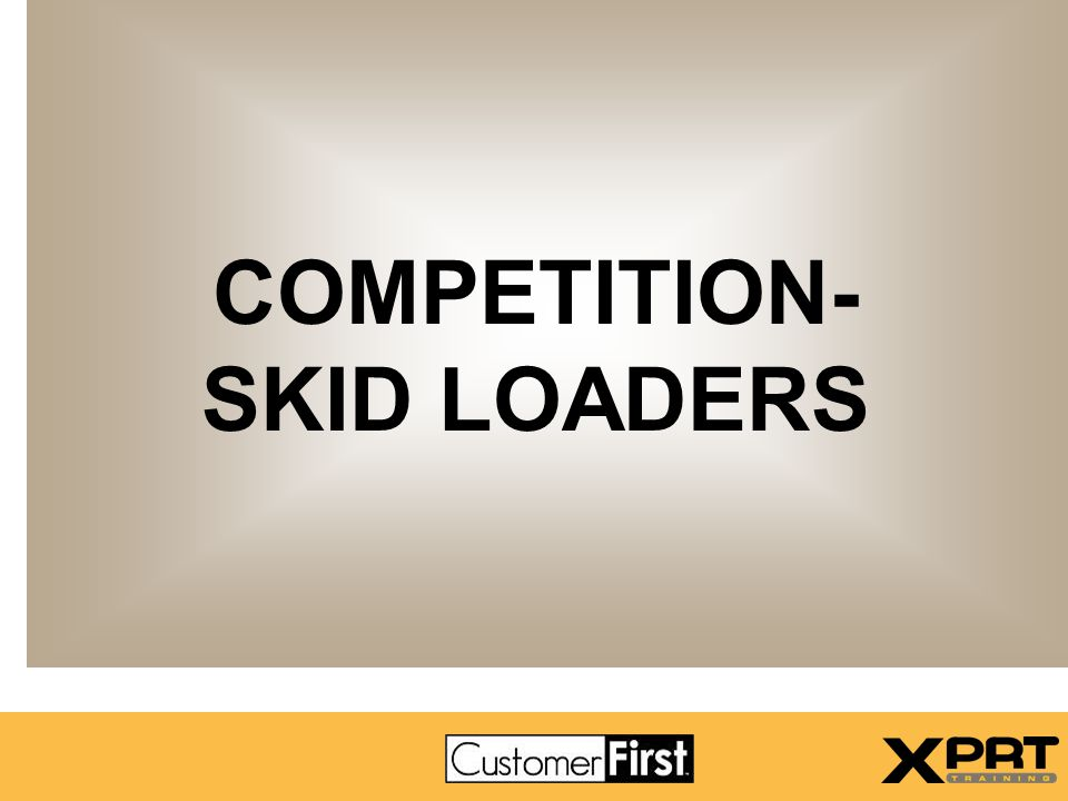 COMPETITION- SKID LOADERS