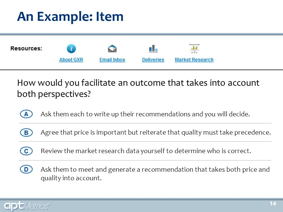 An Example: Item What information would you MOST like to have in order to address the quality versus price issue