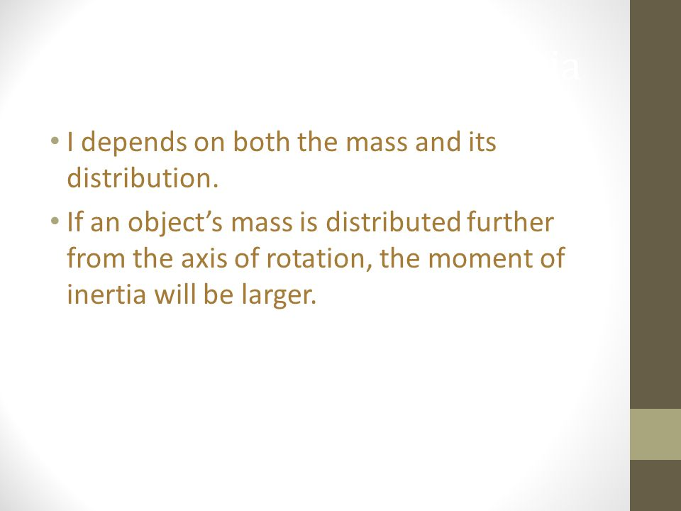 More About Moment of Inertia