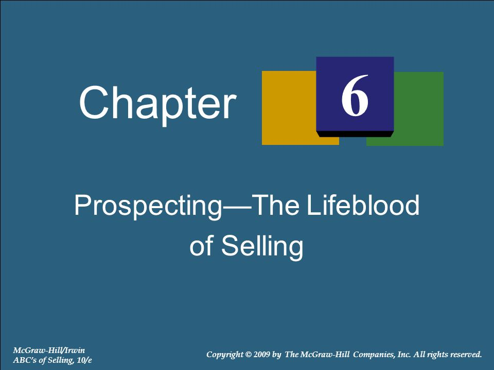 Prospecting—The Lifeblood
