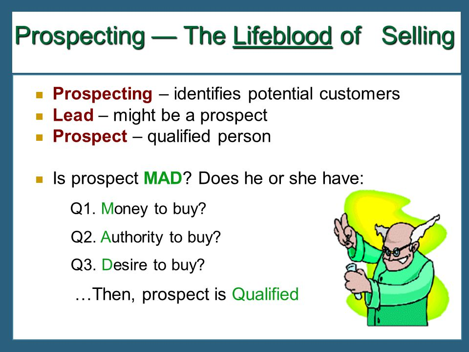Prospecting — The Lifeblood of Selling