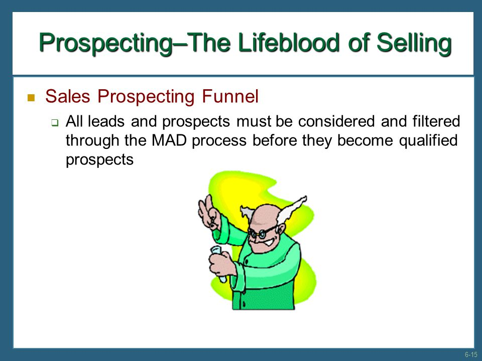 Prospecting–The Lifeblood of Selling